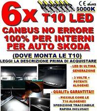 6X T10 LED CANBUS NO ERRORE 100% INTERNI SKODA FABIA OCTAVIA SUPERB YETI CITYGO