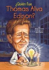 Quien fue Thomas Alva Edison? (Who Was...?) (Spanish Edition), Frith, Margaret,