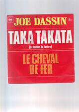 45 tours Joe Dassin -  taka takata / le cheval de fer