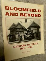 Bloomfield and Beyond, A History of Nilma 1885 - 1985, CG10