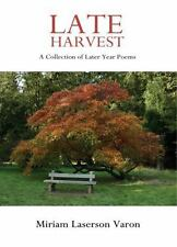 Late Harvest - A Collection of Later Year Poems