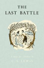 The Last Battle (Chronicles of Narnia Book 7)-C. S. Lewis, Pauline Baynes