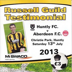 Huntly v Aberdeen Russell Guild Testimonial 13 Jul 2013
