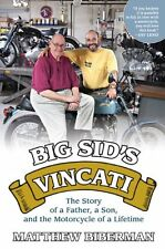 Big Sids Vincati: The Story of a Father, a Son, and the Motorcycle of a Lifetim