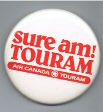 """Air Canada Touram 2.5"""" Pinback Button Airline Vacation Advertising Travel Plane"""