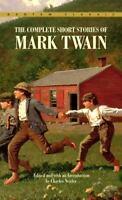 Complete Short Stories of Mark Twain (Bantam Classics)