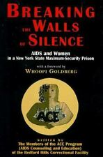 Breaking the Walls of Silence: Aids and Women in a New York State Maximum