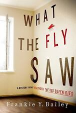 What the Fly Saw by Frankie Y. Bailey Mystery Book Hardback Dustcover