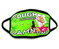 Face Mask Cough One More Time Funny Double Sheet Mouth Cover