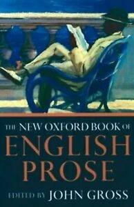 THE NEW OXFORD BOOK OF ENGLISH PROSE Gross