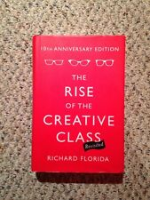 The Rise Of The Creative Class Revisited: 10th Anniversary Edition