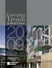 Emerging Trends in Real Estate 2009 by Urban Land Institute (2008, Paperback)