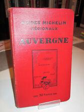 Guides Michelin Régionaux - L'AUVERGNE - 1932 -1933