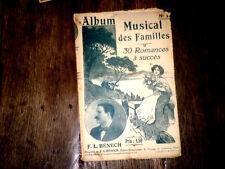album Musical des Familles n°1 30 romances à succès F. L. Bénech 1920