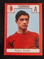 ***RELI' CALCIO 1970/71*** PULICI (TORINO) NUOVA DA BUSTINA !!!