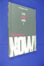 THE KING AND I Philippa Kelly BOOK Shakespeare King Lear & Australian History