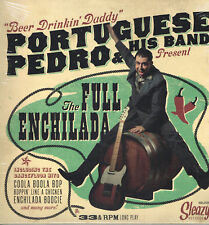 "PORTUGUESE PEDRO - THE FULL ENCHILADA - (New 2018 12"" VINYL LP Modern ROCKABILLY"