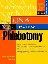 Question and Answer Review for Phlebotomy (5th Edition), Garza, Diana, Becan-McB