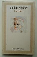 NADINE MONFILS LA VELUE ED DU ROCHER  1984  ENVOI DE L'AUTEUR