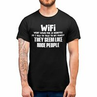 Wifi Went down Funny T Shirt Mens Teenagers tshirt family joke t shirts gifts