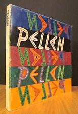 PELLAN.  EXPOSITION EN 1972 AU MUSÉE DU QUÉBEC.