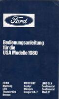 Ford Bedienungsanleitung für die USA Modelle (Ford, Mercury, Lincoln) 1980