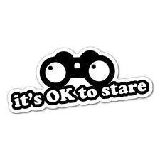 IT'S OK TO STARE JDM Car Sticker Decal Car  #1289A