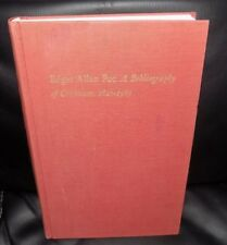EDGAR ALLEN POE: A Bibliography of Criticism 1827-1967 - First Edition 1974