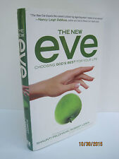 The New Eve: Choosing God's Best for Your Life by Robert Lewis