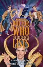 Unofficial Doctor Who: The Big Book of Lists by Cameron K. McEwan (Paperback, 2…