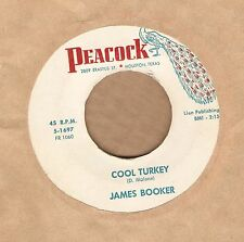 JAMES BOOKER Cool Turkey / Gonzo 45 PEACOCK