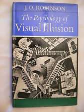 The Psychology Of Visual Illusion.J.O.Robinson.1st Edition.1972.Not ex-library.