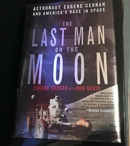 The Last Man On The Moon -Astronaut Eugene Cernan Signed copy First Edition 1999