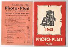 PHOTO-PLAIT CATALOGUE GENERAL 1943 90  PAGES + SUPPLEMENT JUIN 1943 4 PAGES
