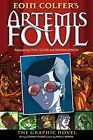Artemis Fowl: The Graphic Novel (Artemis Fowl Graph... by Eoin Colfer 0141322969