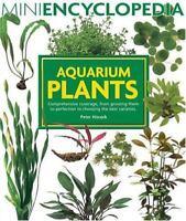 Aquarium Plants (Mini Encyclopedia Series for Aquarium Hobbyists), Peter Hiscock