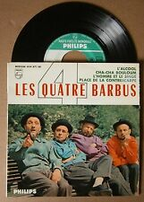 "7"" EP Les Quatre barbus L'Alcool Philips Nm"