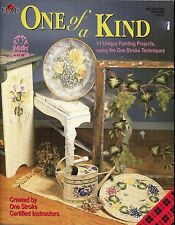 One Of A Kind Decorative Tole Painting One Stroke by Donna Dewberry NEW # 9723