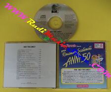 CD QUEI ROMANTICI SCATENATI ANNI 50 Only The Lonely QRSAC 29B(C30)