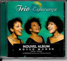 CD ALBUM 15 TITRES--TRIO ESPERANCA--NOSSO MUNDO--1999