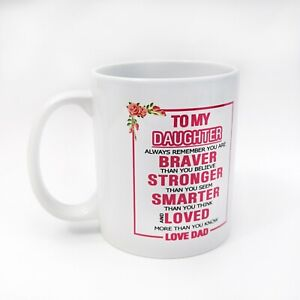 Daughter From Mom Or Dad Tea Coffee Mug Birthday Special Occasion Gift