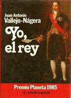 Juan Antonio Vallejo-Nágera-Yo,el Rey.Planeta.1986.ISBN:84-320-5581-6