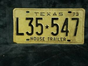 1973 Texas House Trailer LICENSE PLATE # L35-547  VTG.