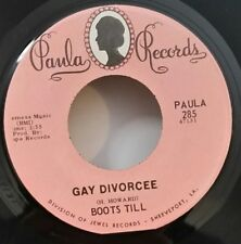 Boots Till   Paula 285  GAY DIVORCEE  (COUNTRY 45) PLAYS VG++