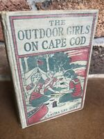 The OUTDOOR GIRLS ON CAPE COD, LAURA LEE HOPE Vintage 1924 Hardcover Book No DJ