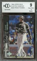1994 upper deck electric diamond #300 FRANK THOMAS chicago white sox BGS BCCG 9