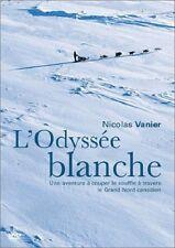 18748 // L'ODYSSEE BLANCHE NICOLAS TAVERNIER DVD TBE