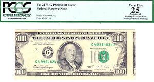 1990 $100 FRN- MISALIGNED ERROR-FR# 2173-G-PCGS 25 VF-- CHICAGO