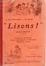"""""""LISONS !"""" Cours élémentaire 2ème degré, par J. BAUDRILLARD et M. KUHN, NATHAN"""