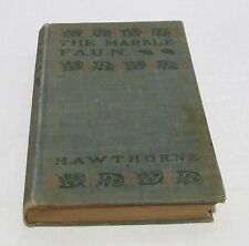 THE MARBLE FAUN HC/UNDATED Nathaniel Hawthorne Fiction Romance Books - P